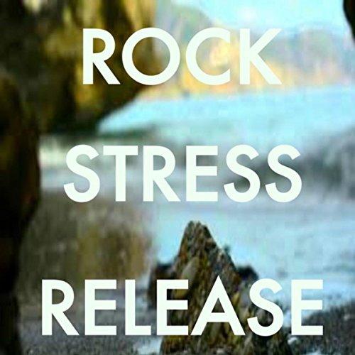 Rock Stress Release