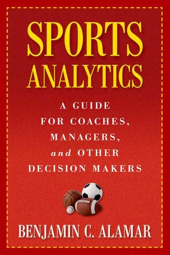 Sports Analytics por Benjamin C. Alamar