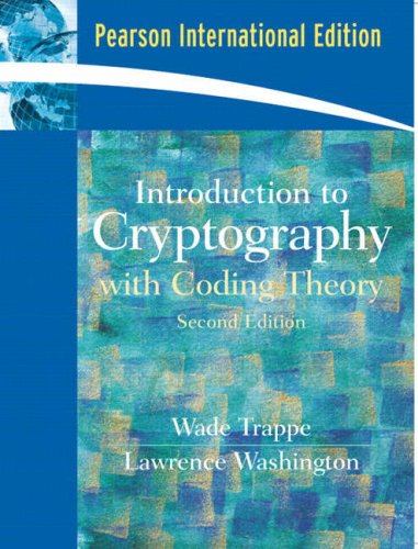 Introduction to Cryptography with Coding Theory: International Edition