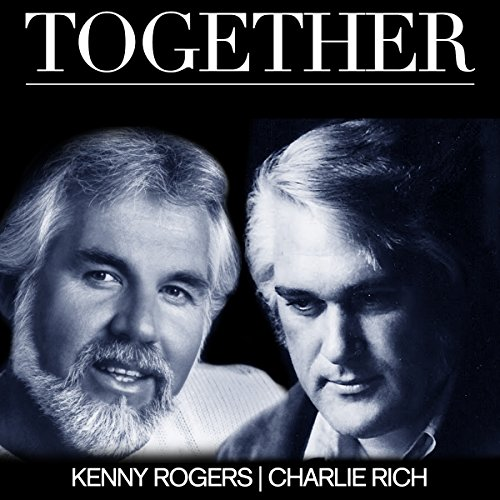 Together Kenny Rogers/Charlie Rich