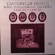 Cantores De Híspalis & Royal Philharmonic Orchestra, The - A Bailar Y A Bailar - EMI - 060 40 2151 6