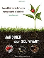 Jardiner sur sol vivant de Gilles Domenech