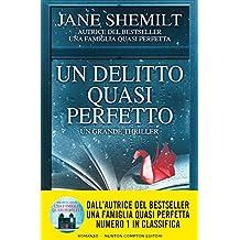 Un delitto quasi perfetto (eNewton Narrativa) (Italian Edition)