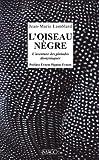 L'Oiseau nègre - L'Aventure des pintades dionysiaques (French Edition)