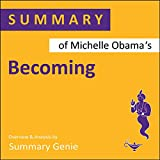 Summary of Michelle Obama's Becoming