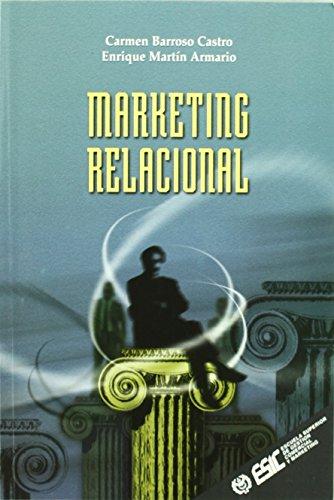 Marketing relacional (Libros profesionales) de Carmen Castro Barroso (1999) Tapa blanda