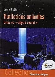 Mutilations animales - Ovnis et