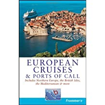 Frommer's European Cruises and Ports of Call (Frommer's Cruises) by Matt Hannafin (2008-04-28)