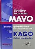 Eichstätter Kommentar MAVO & KAGO, Print + Online-Zugang (Code im Buch eingedruckt).: Rahmenordnung für eine Mitarbeitervertretungsordnung, KAGO - Kirchliche Arbeitsgerichtsordnung