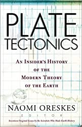 Plate Tectonics: An Insider's History Of The Modern Theory Of The Earth by Naomi Oreskes (2002-01-15)