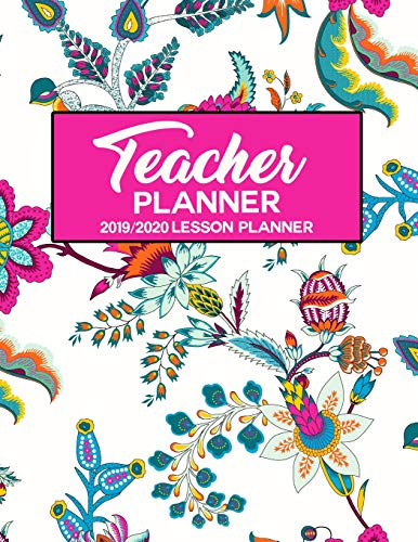 Teacher Planner 2019 - 2020 Lesson Planner: Floral Paisley Pink White Turquoise Chintz Flowers India | Weekly Lesson Plan | School Education Academic ... (Teacher Lesson Planners 2019-2020, Band 28) - Blue Chintz