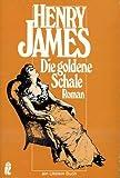 Die goldene Schale (Ullstein Taschenbuch)