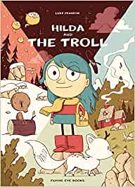 Hilda And The Troll Hildafolk Band 1 Pearson Luke Amazon De Books