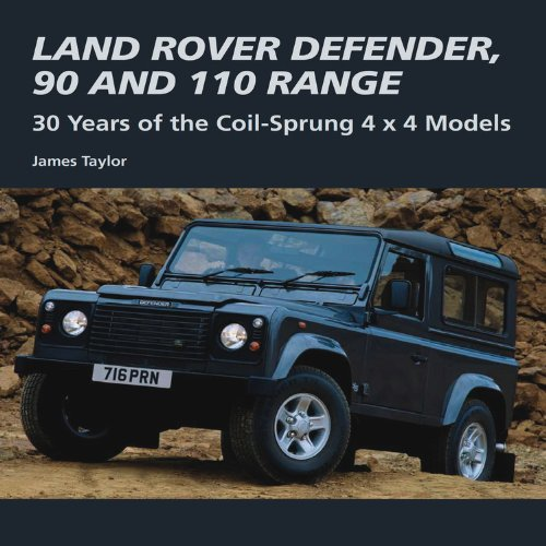 Preisvergleich Produktbild Land Rover Defender,  90 and 110 Range: 30 Years of the Coil-Sprung 4 x 4 Models (Crowood Autoclassics)
