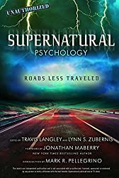 Supernatural Psychology: Roads Less Travelled (Popular Culture Psychology)