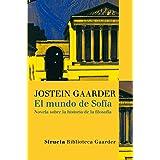 El mundo de Sofía : novela sobre la historia de la filosofía (Las Tres Edades / Biblioteca Gaarder, Band 1)