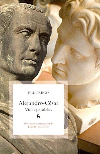 Descargar Libro Vidas paralelas. Alejandro - Cesar (B. BÁSICA GREDOS) de Eugenio Coseriu