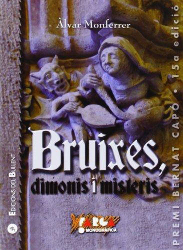 Bruixes, dimonis i misteris (La Farga) por Àlvar Monferrer Monfort