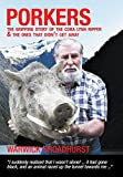 Porkers: The Gripping Story Of The Cora Lynn Ripper & The Ones That Didn't Get Away (English Edition)