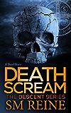 Death Scream: A Descent Short (The Descent Series Book 9)