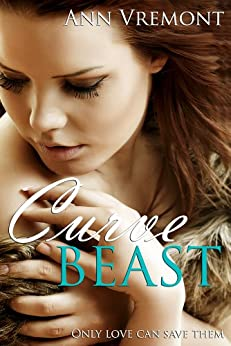 Curve Beast (Paranormal BBW Erotic Romance) (English Edition) di [Vremont, Ann]