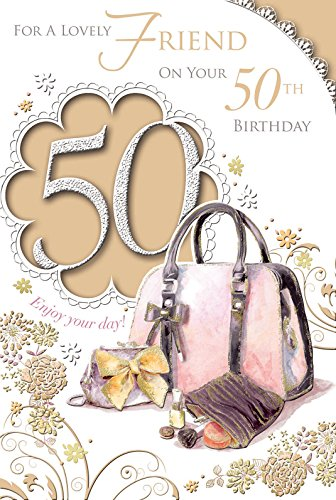 For a Lovely Friend on your 50th Birthday Card