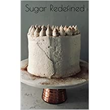 Sugar Redefined (English Edition)