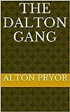 The Dalton Gang (English Edition)
