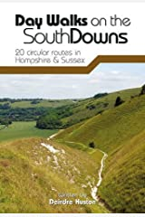 Day Walks on the South Downs: 20 Circular Routes in Hampshire & Sussex Paperback