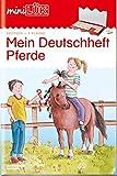 miniLÜK: mein Pferde-Deutschheft 4. Klasse
