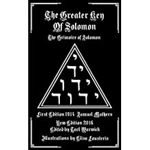The Greater Key of Solomon: The Grimoire of Solomon (Illustrated) (English Edition)