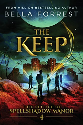 The Secret of Spellshadow Manor 4: The Keep: Volume 4
