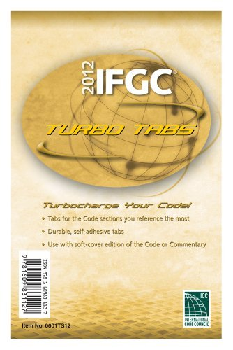 2012 International Fuel Gas Code Turbo Tabs for Softcover Edition (International Code Council Series) by International Code Council (2011-07-12)