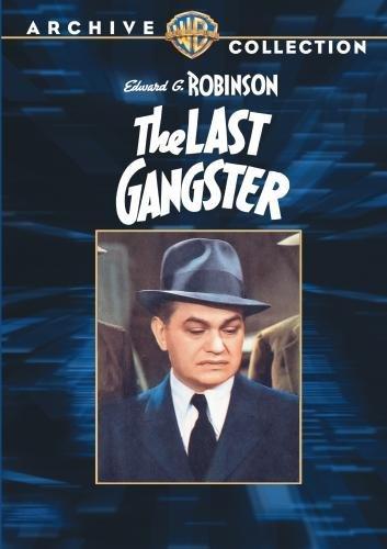 The Last Gangster by Edward G. Robinson