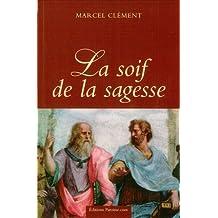 la Soif de la Sagesse - Une histoire de l'Intelligence.
