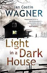 Light in a Dark House (Detective Kimmo Joentaa) by Jan Costin Wagner (2014-07-17)