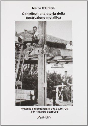 contributi-alla-storia-della-costruzione-metallica-progetti-e-realizzazioni-degli-anni-30-per-ledili