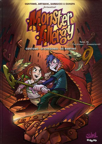 Monster Allergy, Tome 15 : L'Ancienne armurerie