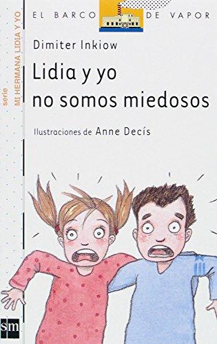 Lidia y yo no somos miedosos (Barco de Vapor Blanca)