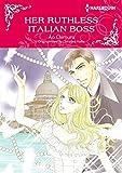 Her Ruthless Italian Boss: Harlequin comics (English Edition)