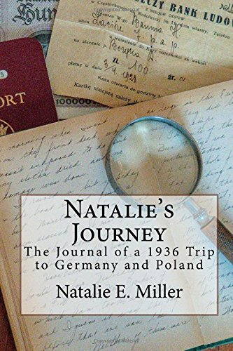 Natalie's Journey: The Journal of a 1936 Trip to Germany and Poland