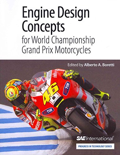 [(Engine Design Concepts for World Championship Grand Prix Motorcycles)] [By (author) Alberto Boretti] published on (November, 2012)