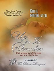 Up in Smoke (Silver Dragons Novels (Thorndike Press)) by Katie MacAlister (2009-03-18)