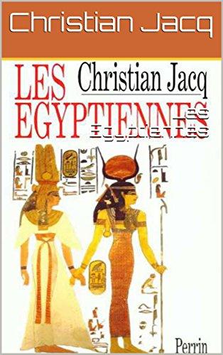 Les Egyptiennes par Christian Jacq