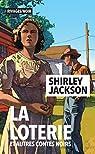 La loterie et autres contes noirs par Jackson