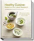 Healthy Cuisine - Based on the Latest Research - The LANS Med Concept - Developed by 70 Top Physicians and Chefs - What