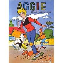 Aggie, Tome 9 : Aggie et la solution rétro