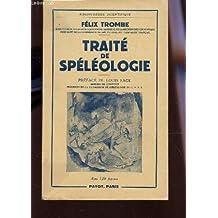 TRAITE DE SPELEOLOGIE / BIBLOTHEQUE SCIENTIFIQUE.