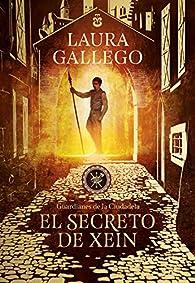 El secreto de Xein par Laura Gallego