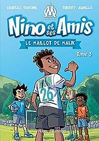Nino et ses amis, tome 3 : Le maillot de Malik par Charles Davoine